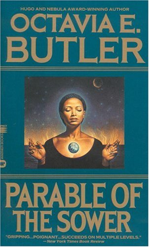 parable of the sower by octavia butler essay A conversation with octavia e butler 2024   prodigy is, at its essence, adaptability and persistent, positive obsession without persistence, what remains is an enthusiasm of the moment without adaptability, what remains may be channeled into destructive fanaticism without positive obsession, there is nothing at all.